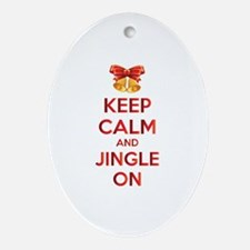 Keep calm and jingle on Ornament (Oval)