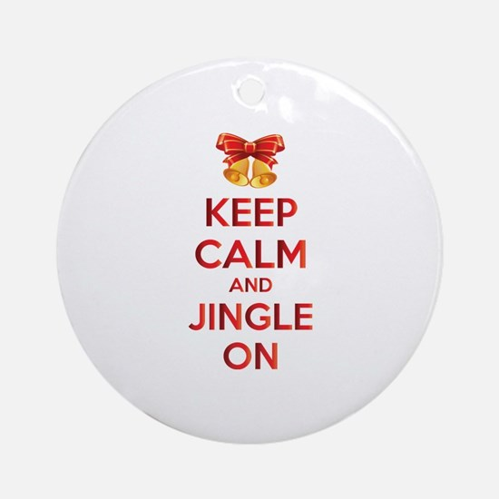 Keep calm and jingle on Ornament (Round)