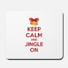 Keep calm and jingle on Mousepad