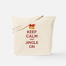Keep calm and jingle on Tote Bag