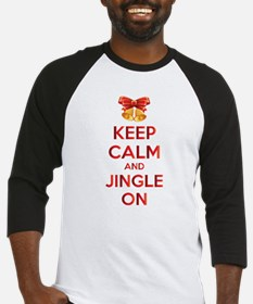 Keep calm and jingle on Baseball Jersey