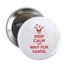 "Keep calm and wait for santa 2.25"" Button (10 pack"