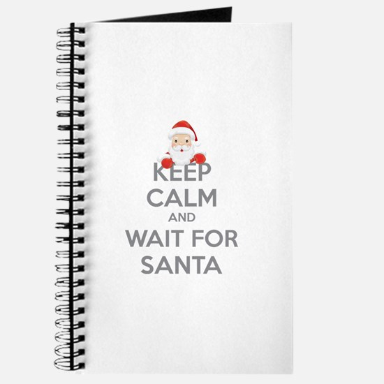 Keep calm and wait for santa Journal