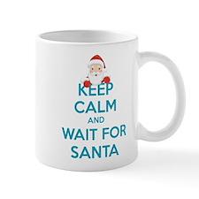 Keep calm and wait for santa Mug