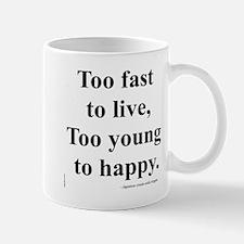Japanese ad slogan: Too Fast Mug