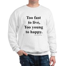 Japanese ad slogan: Too Fast Sweatshirt