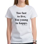 Japanese ad slogan: Too Fast Women's T-Shirt