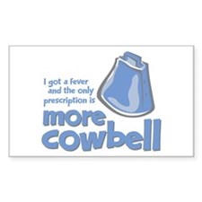 More Cowbell Decal