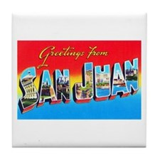 San Juan Puerto Rico Greetings Tile Coaster