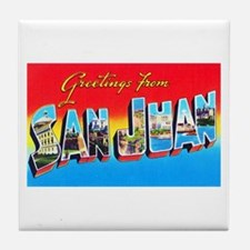 San Juan Puerto Rico Greetings Tile Coaster