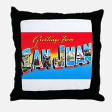 San Juan Puerto Rico Greetings Throw Pillow
