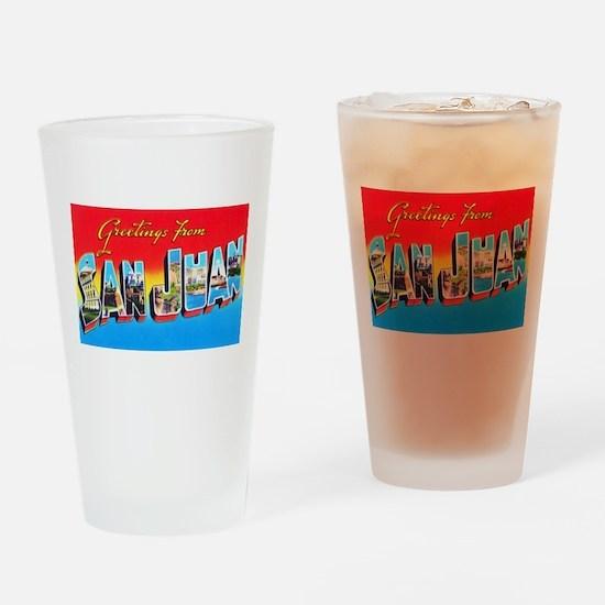 San Juan Puerto Rico Greetings Drinking Glass