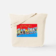 San Juan Puerto Rico Greetings Tote Bag