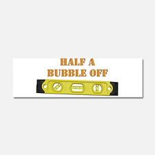 Half A Bubble Off Car Magnet 10 x 3