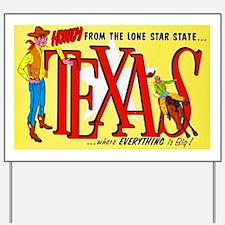 Texas Greetings Yard Sign