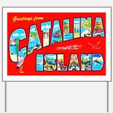 Catalina Island Greetings Yard Sign