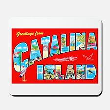 Catalina Island Greetings Mousepad