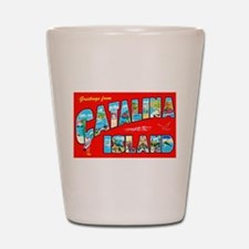 Catalina Island Greetings Shot Glass