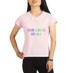 GOD LOVES US ALL Performance Dry T-Shirt