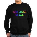GOD LOVES US ALL Sweatshirt (dark)
