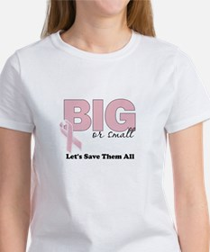 Big or Small Lets Save Them All Women's T-Shirt