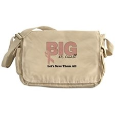 Big or Small Lets Save Them All Messenger Bag