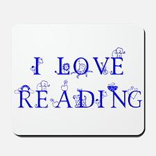 I LOVE READING! Mousepad