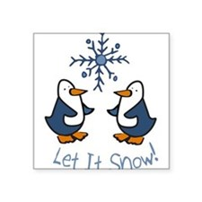 "Let It Snow Penguin Square Sticker 3"" x 3"""