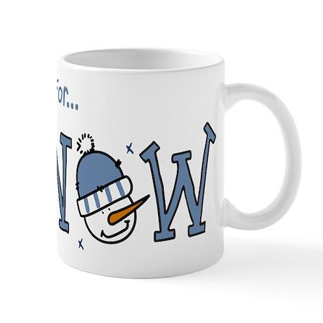 Prays For Snow Mug