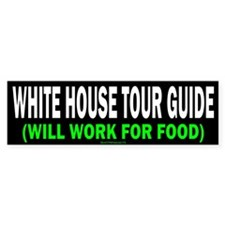 White House Tour Guide Bumper Sticker