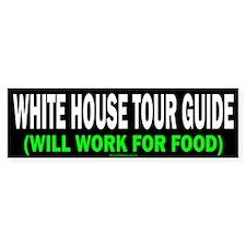White House Tour Guide Bumper Sticker