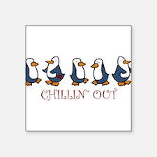 "Chillin Out Penguins Square Sticker 3"" x 3"""