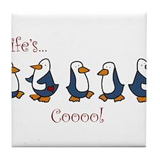 Lifes Cool Penguins Tile Coaster