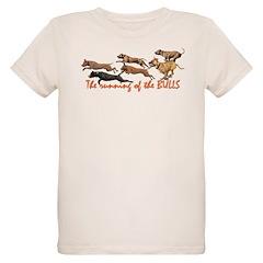 The Running of the Bulls! T-Shirt