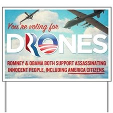 Voting For Drones Yard Sign