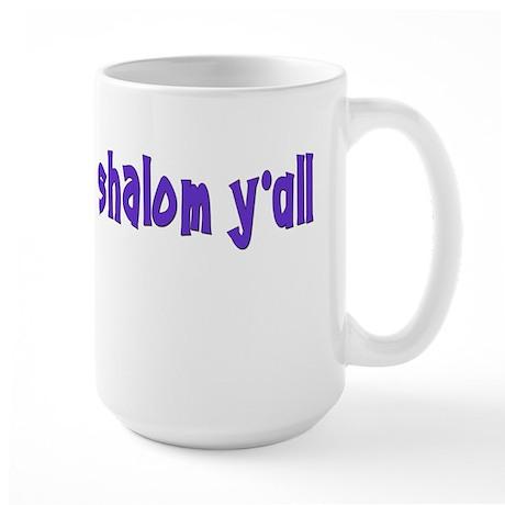 Jewish shalom y'all Large Mug