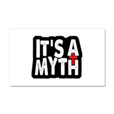Its A Myth Car Magnet 20 x 12