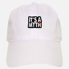 Its A Myth Baseball Baseball Cap