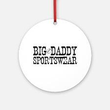BIG DADDY FOOTBALL  Ornament (Round)