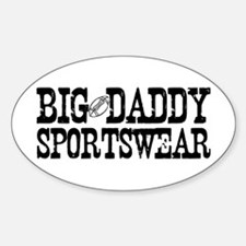 BIG DADDY FOOTBALL Oval Decal
