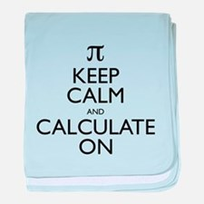 Keep Calm and Calculate On baby blanket