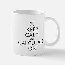 Keep Calm and Calculate On Mug
