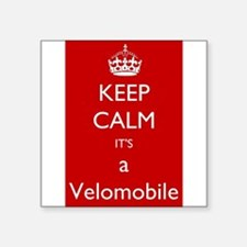 "Keep Calm it's a Velomobile Square Sticker 3"" x 3"""
