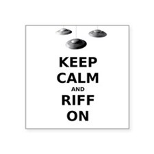 "Keep Calm and Riff On Square Sticker 3"" x 3"""