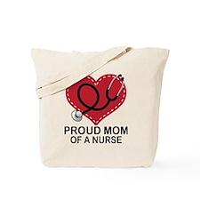Proud Mom Of A Nurse Tote Bag