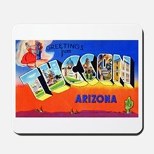 Tucson Arizona Greetings Mousepad