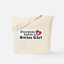 Everyone Loves a Swiss Girl Tote Bag
