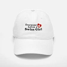 Everyone Loves a Swiss Girl Baseball Baseball Cap