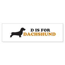 """D is for Dachshund"" Bumper Bumper Sticker"