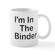 I'm In The Binder Mug